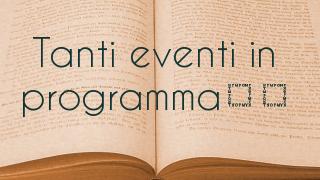 Tanti eventi in programma…